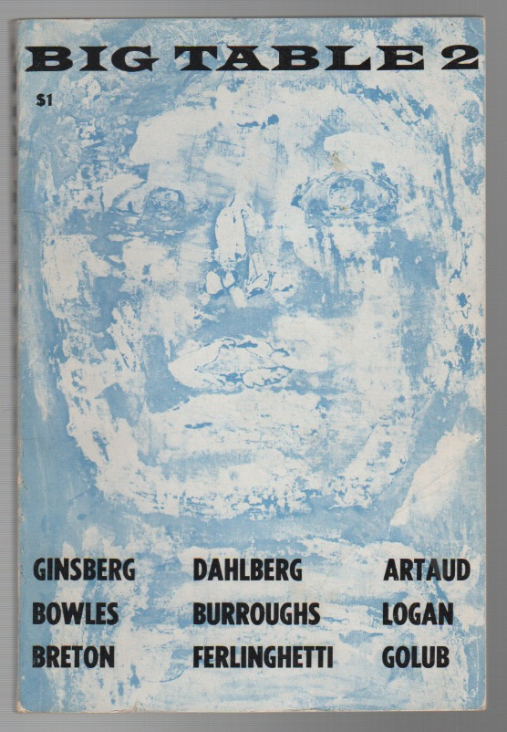 BIG TABLE - No. 2 - Spring 1959. Irving ROSENTHAL, William S. Burroughs Allen Ginsberg, Contributors.