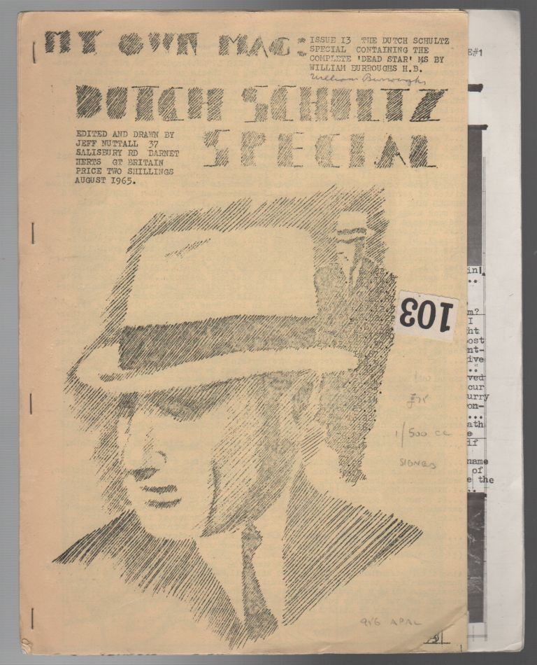 MY OWN MAG - Issue 13: The Dutch Schultz Special (August 1965). Jeff NUTTALL, William S. Burroughs, Contributor.