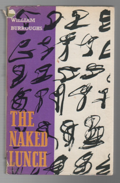 THE NAKED LUNCH. William BURROUGHS, S.