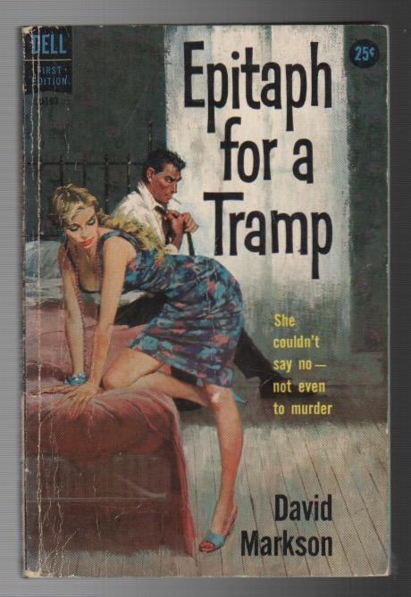 EPITAPH FOR A TRAMP. DAVID MARKSON.