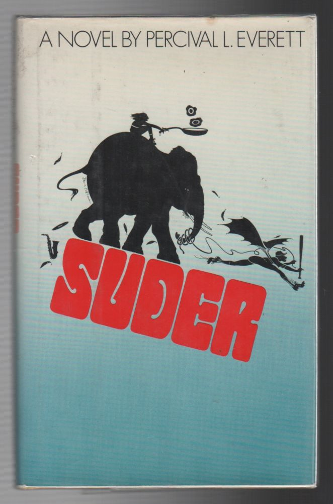 SUDER. Percival L. EVERETT.