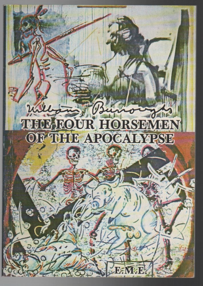 THE FOUR HORSEMENT OF THE APOCALYPSE. William BURROUGHS.