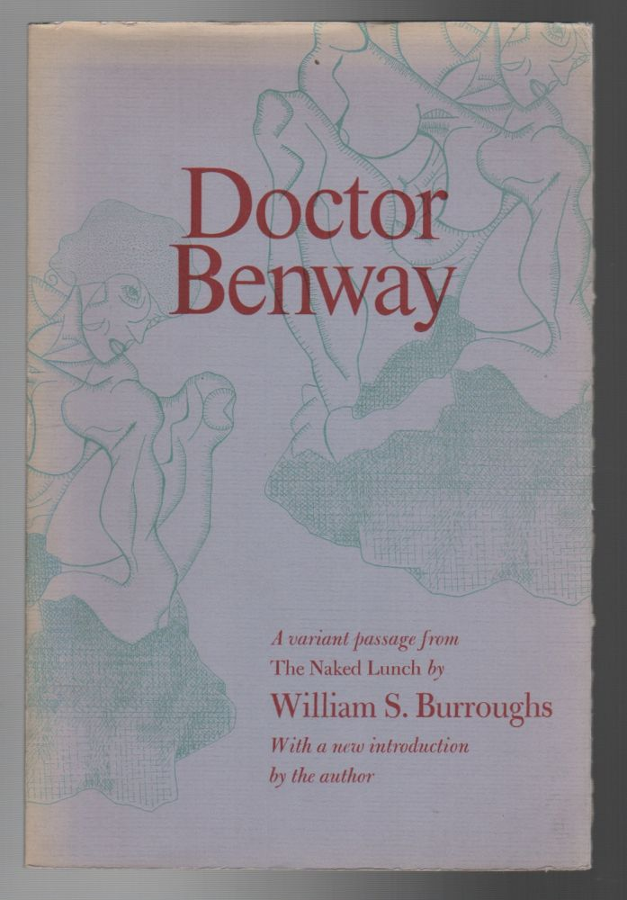 DOCTOR BENWAY: A Passage from The Naked Lunch. William S. BURROUGHS.