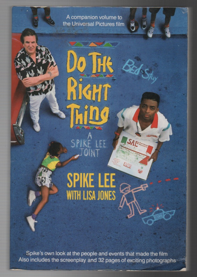 DO THE RIGHT THING. Spike LEE, Lisa Jones.