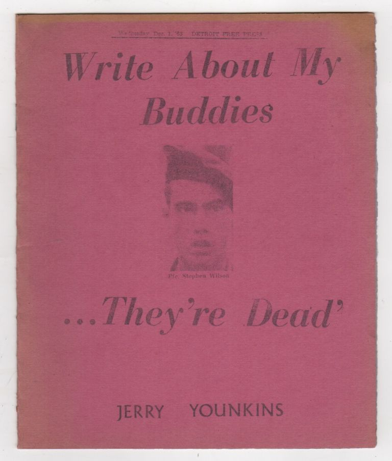 WRITE ABOUT MY BUDDIES...THEY'RE DEAD: Commemorating the Death of Stephen Wilson. Jerry YOUNKINS.