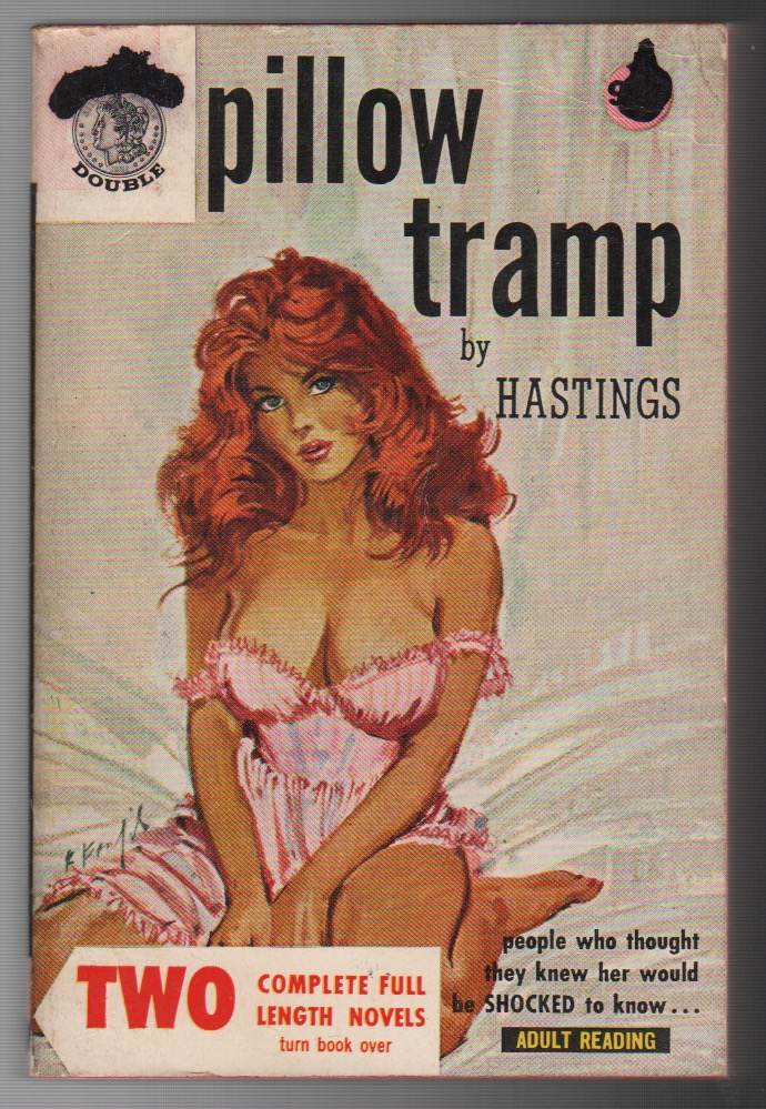 PILLOW TRAMP / LASH OF DESIRE. March HASTINGS, G H. Smith.