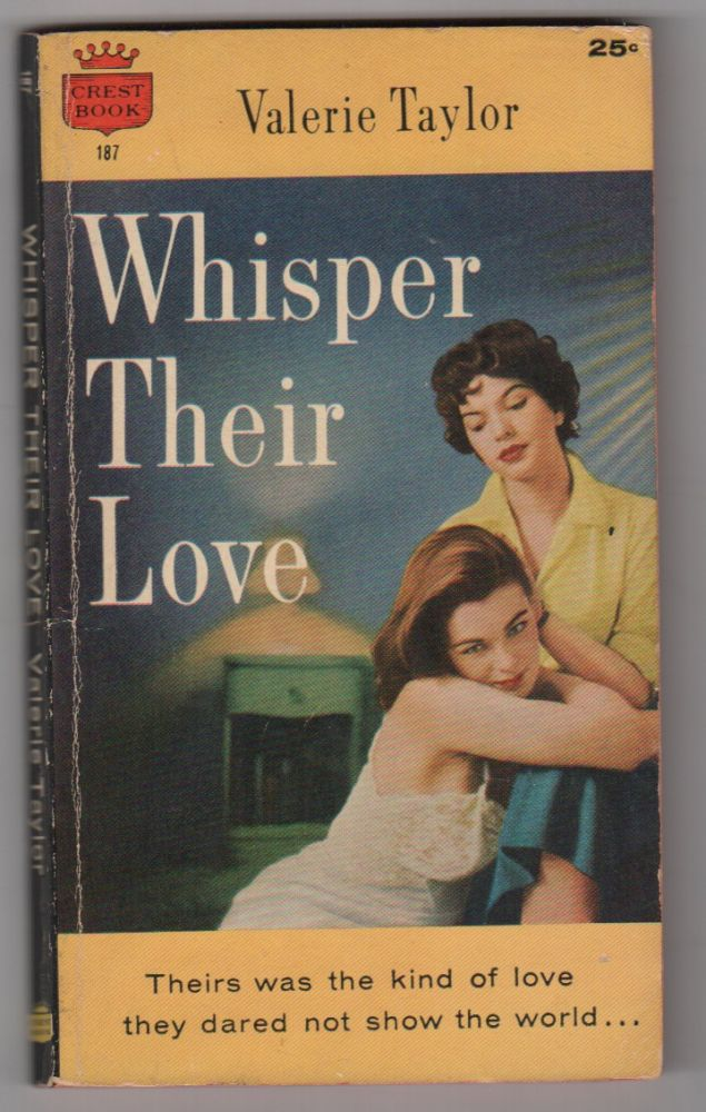 WHISPER THEIR LOVE. Valerie TAYLOR.