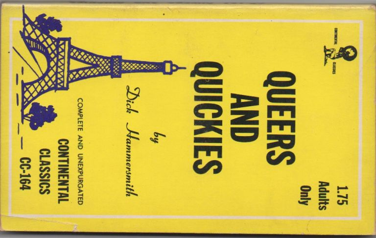 QUEERS AND QUICKIES. Dick HAMMERSMITH.