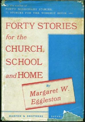 Forty Stories for the Church, School and Home