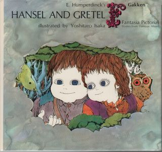 E. Humperdinck's HANSEL AND GRETEL