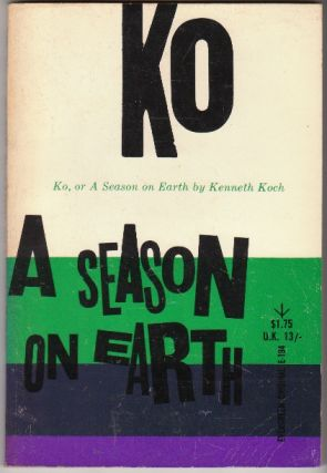 KO, OR A SEASON ON EARTH