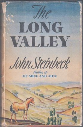 THE LONG VALLEY. John STEINBECK