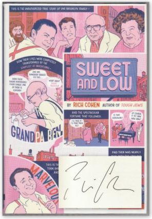 SWEET AND LOW: A Family Story. Rich COHEN