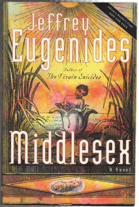 MIDDLESEX; [Advance Reading Copy]. Jeffrey EUGENIDES