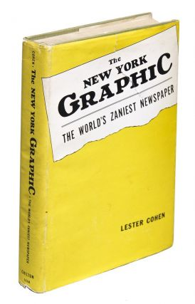 THE GRAPHIC: New York's Craziest Newspaper [Original Working Typescript for THE NEW YORK GRAPHIC: The World's Zaniest Newspaper]