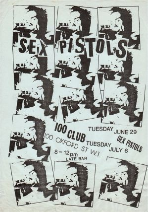 Original Handbill Advertising the Sex Pistols at the 100 Club, Oxford Street, London, June 29 and...