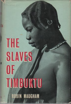 THE SLAVES OF TIMBUKTU