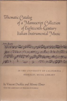 THEMATIC CATALOG OF A MANUSCRIPT COLLECTION OF EIGHTEENTH-CENTURY ITALIAN INSTRUMENTAL MUSIC IN...