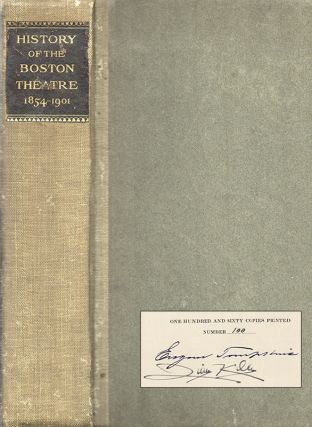 THE HISTORY OF THE BOSTON THEATRE 1854-1901