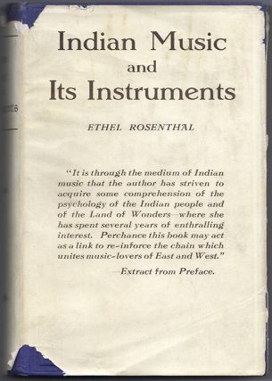 INDIAN MUSIC AND ITS INSTRUMENTS: A Study of the Present & A Record of the Past, Together...
