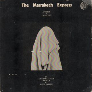 THE MARRAKECH EXPRESS: A Train of Thought