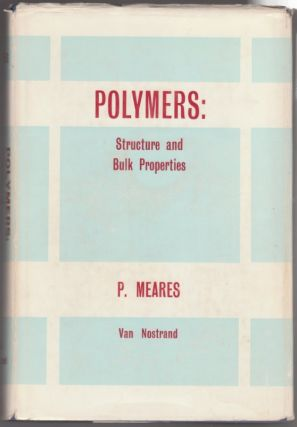 Polymers: Structure and Bulk Properties