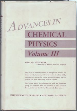 ADVANCES IN CHEMICAL PHYSICS, Volume III