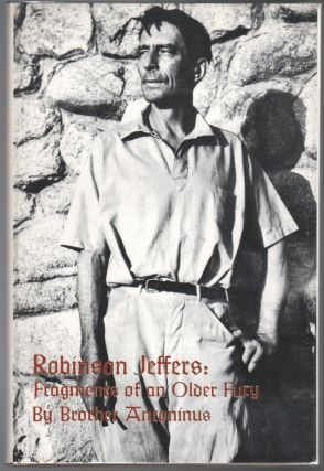 ROBINSON JEFFERS: Fragments of an Older Fury