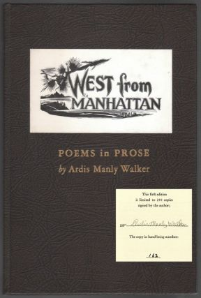 WEST FROM MANHATTAN: Poems in Prose