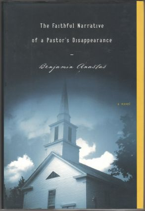 THE FAITHFUL NARRATIVE OF A PASTOR'S DISAPPEARANCE
