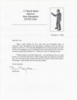 1pp. TLS / Original Laser Print Typed Letter Signed]. Bill BRYSON