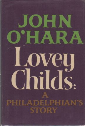 LOVELY CHILDS: A Philadelphian's Story