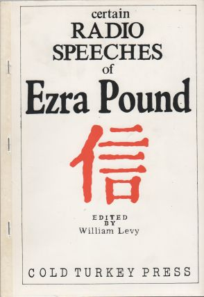 CERTAIN RADIO SPEECHES OF EZRA POUND