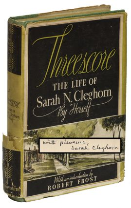 THREESCORE: the Autobiography of Sarah N. Cleghorn