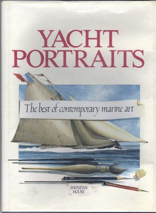 YACHT PORTRAITS: The Best of Contemporary Marine Art
