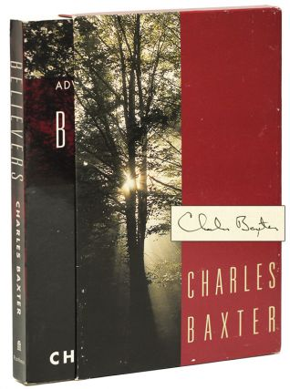 BELIEVERS: A Novella and Stories. Charles BAXTER