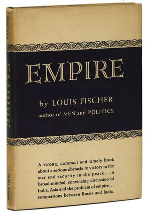 EMPIRE. Louis FISCHER
