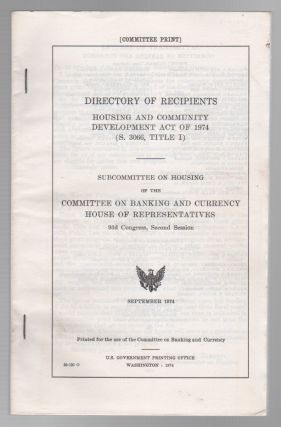 DIRECTORY OF RECIPIENTS: Housing and Community Development Act of 1974 (S. 3066, Title I