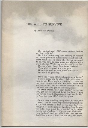 THE WILL TO SURVIVE: A Study of a Mississippi Plantation Community Based on the Words of Its...