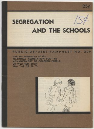 SEGREGATION AND THE SCHOOLS