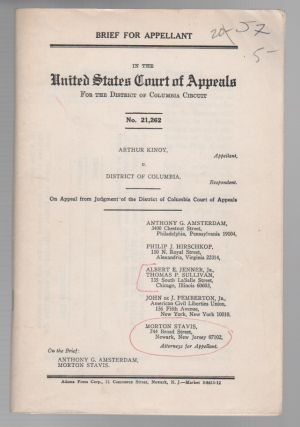 Brief for Appellant: Arthur Kinoy v. District of Columbia]. Anthony AMSTERDAM, Arthur Kinoy