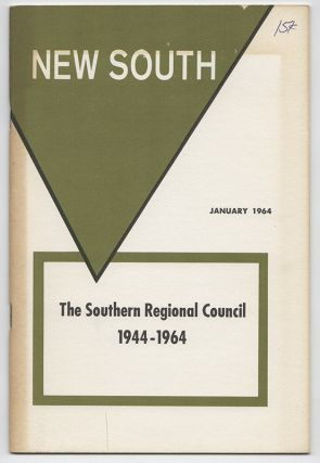 NEW SOUTH: Volume 19, Number 1; January 1964 [The Southern Regional Council: 1944-1964