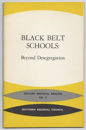 BLACK BELT SCHOOLS: Beyond Desegregation