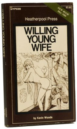 WILLING YOUNG WIFE