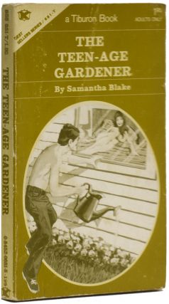 THE TEEN-AGE GARDENER. Samantha BLAKE