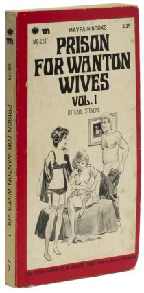 PRISON FOR WANTON WIVES: Volume 1