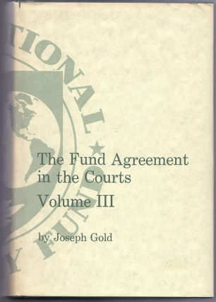 THE FUND AGREEMENT IN THE COURTS - Volume III