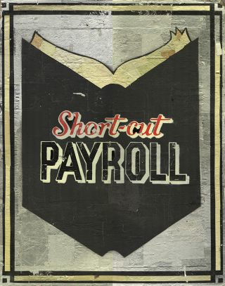 Short-Cut PAYROLL [Original Artwork