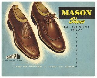 MASON SHOES: Fall and Winter 1952-1953 [Cover Title - Illustrated Product Catalog