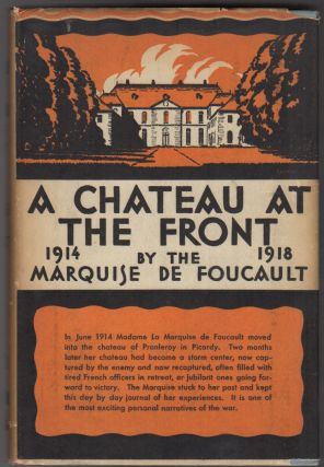 A CHATEAU AT THE FRONT: 1914-1918